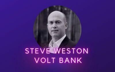 Steve Weston – Volt Bank