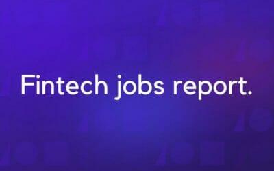 Fintech Jobs Report Covid19 Crisis