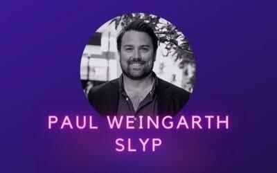 Ep 09: Paul Weingarth, Slyp