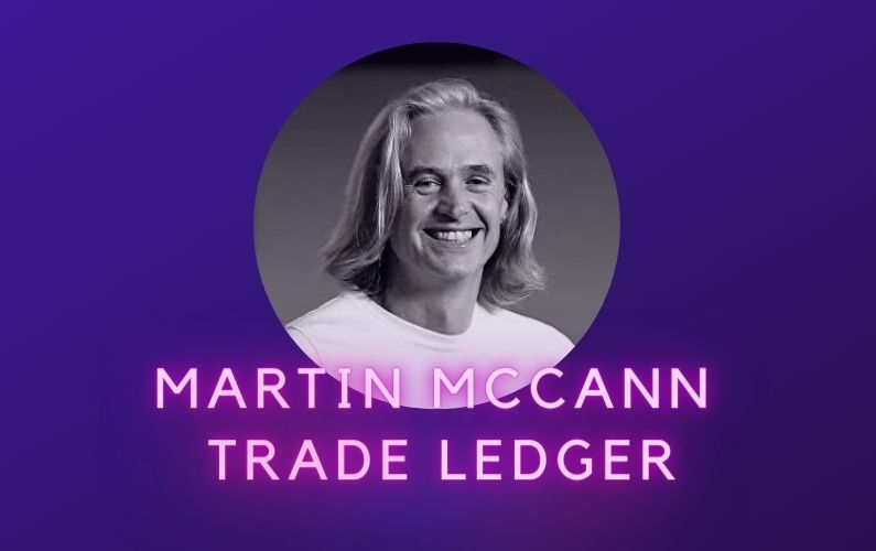 Martin McCann Trade Ledger