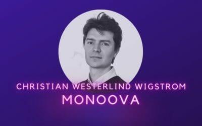Ep 24: Christian Westerlind Wigstrom, Monoova