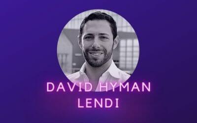 Ep 08: David Hyman, Lendi