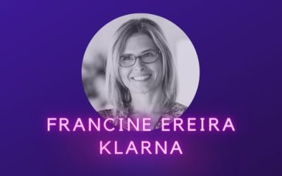 Ep 16: Francine Ereira, Klarna