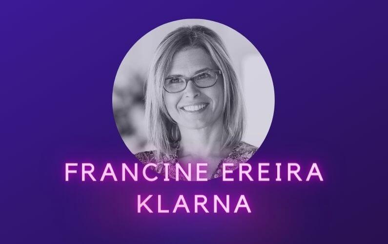 Francine Ereira Klarna