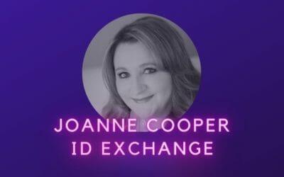 Ep 30: Joanne Cooper, ID Exchange