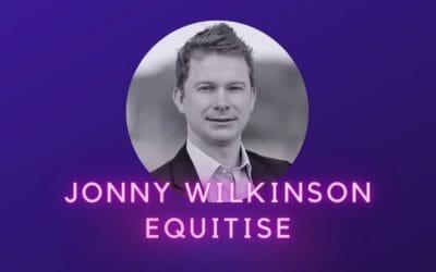 Ep 22: Jonny Wilkinson, Equitise