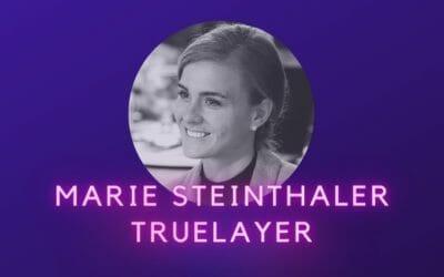 Ep 06: Marie Steinthaler, TrueLayer