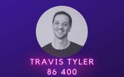 Ep 05: Travis Tyler, 86 400