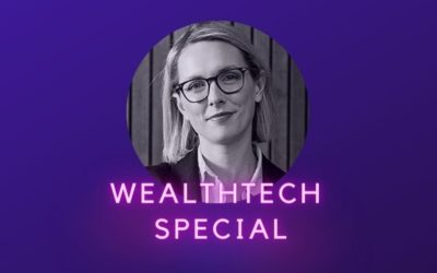 Ep 26: The WealthTech Show