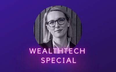 Ep 26: The WealthTech Show