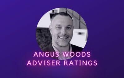 Angus Woods, Adviser Ratings