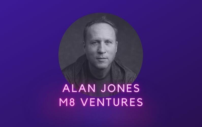 Alan Jones M8 Ventures