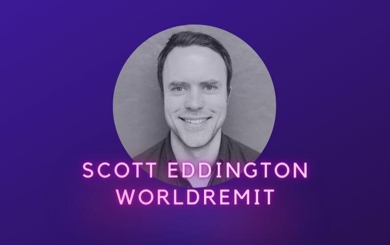 Scott Eddington WorldRemit