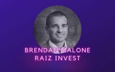 Brendan Malone, Raiz Invest