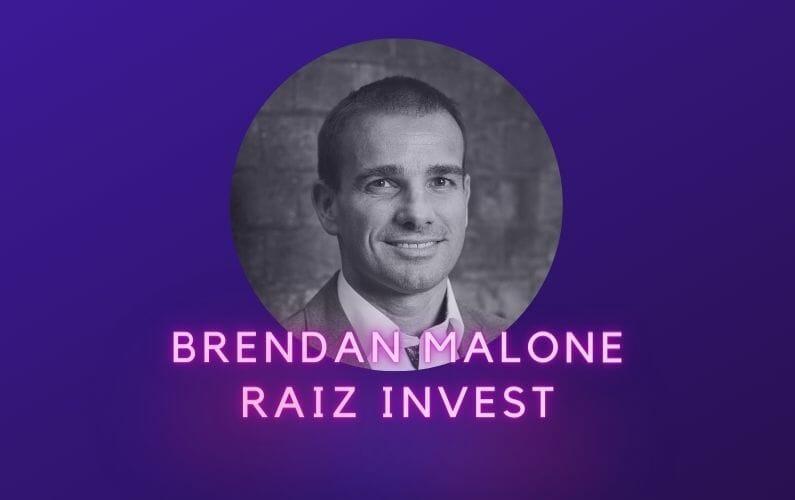 Brendan Malone Raiz Invest