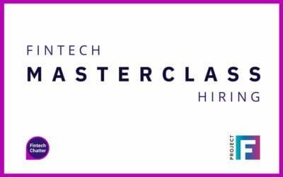 Fintech Masterclass Podcast – Hiring