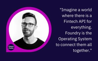 11:FS Foundry Simon Taylor on Fintech Chatter Podcast